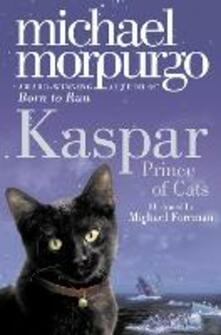 Kaspar: Prince of Cats - Michael Morpurgo - cover