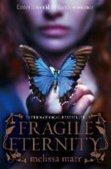 Fragile Eternity - Melissa Marr - cover