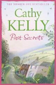 Past Secrets - Cathy Kelly - cover