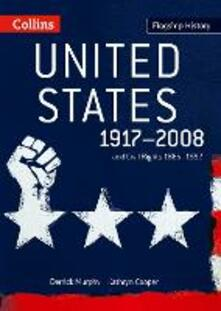 United States 1917-2008: And Civil Rights 1865-1992 - Derrick Murphy,Kathryn Cooper - cover