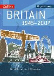 Britain 1945-2007 - Derrick Murphy,Patrick Walsh-Atkins - cover