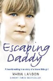 Escaping Daddy - Maria Landon - cover