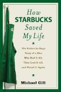 How Starbucks Saved My Life - Michael Gill - cover