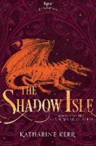 The Shadow Isle - Katharine Kerr - cover