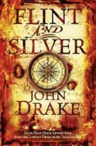 Flint and Silver - John Drake - cover