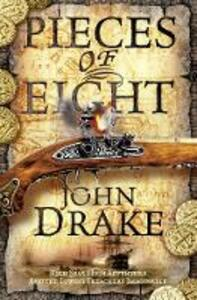 Pieces of Eight - John Drake - cover