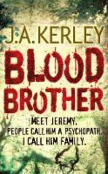 Blood Brother - J. A. Kerley - cover