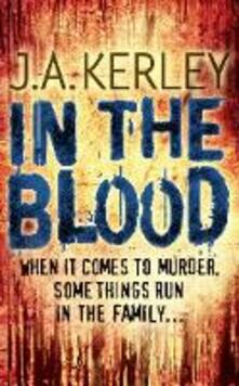 In the Blood - J. A. Kerley - cover