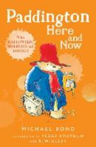 Paddington Here and Now - Michael Bond - cover