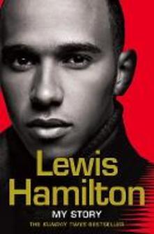 Lewis Hamilton: My Story - Lewis Hamilton - cover
