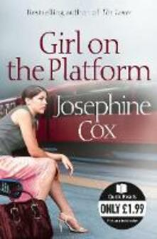 Girl on the Platform - Josephine Cox - cover