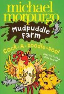 Cock-A-Doodle-Doo! - Michael Morpurgo - cover