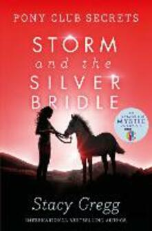 Storm and the Silver Bridle - Stacy Gregg - cover