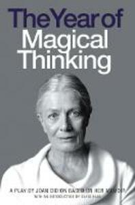 The Year of Magical Thinking: A Play by Joan Didion Based on Her Memoir - Joan Didion - cover