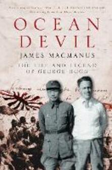 Ocean Devil: The Life and Legend of George Hogg - James MacManus - cover