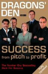 Dragons' Den: Success, from Pitch to Profit - Duncan Bannatyne - cover