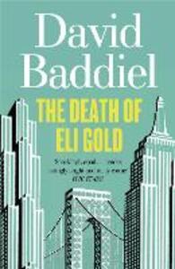 The Death of Eli Gold - David Baddiel - cover