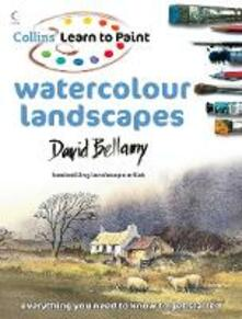 Learn to Paint: Watercolour Landscapes - David Bellamy - cover