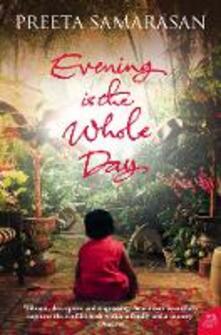 Evening Is the Whole Day - Preeta Samarasan - cover