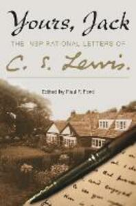 Yours, Jack: The Inspirational Letters of C. S. Lewis - C. S. Lewis - cover
