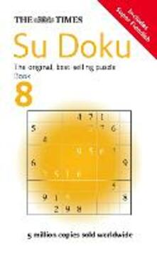The Times Su Doku Book 8: 150 Challenging Puzzles from the Times - cover