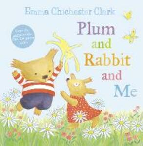 Plum and Rabbit and Me - Emma Chichester Clark - cover