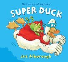 Super Duck - Jez Alborough - cover