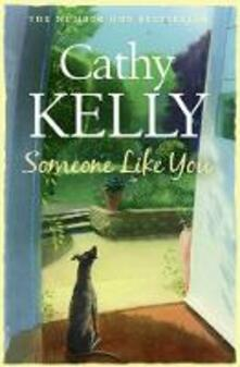 Someone Like You - Cathy Kelly - cover