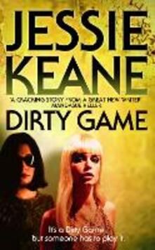 Dirty Game - Jessie Keane - cover