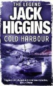 Cold Harbour - Jack Higgins - cover