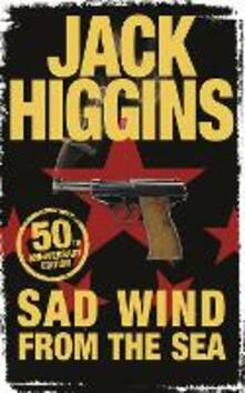 Sad Wind from the Sea - Jack Higgins - cover