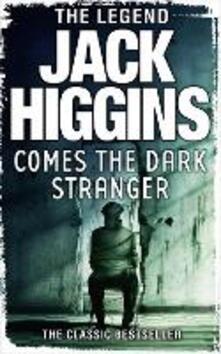 Comes the Dark Stranger - Jack Higgins - cover
