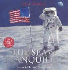 The Sea of Tranquility - Mark Haddon,Christian Birmingham - cover