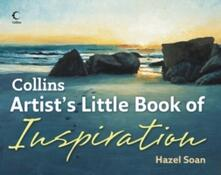 Collins Artist's Little Book of Inspiration - Hazel Soan - cover