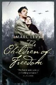 The Children of Freedom - Marc Levy - cover