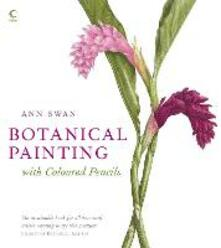 Botanical Painting with Coloured Pencils - Ann Swan - cover
