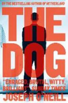 The Dog - Joseph O'Neill - cover