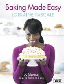 Baking Made Easy - Lorraine Pascale - cover