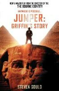 Jumper: Griffin's Story - Steven Gould - cover