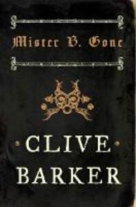 Mister B. Gone - Clive Barker - cover