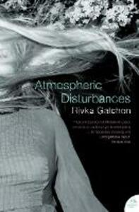 Atmospheric Disturbances - Rivka Galchen - cover