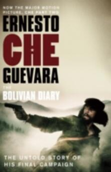 The Bolivian Diary: The Authorised Edition - Ernesto 'Che' Guevara - cover