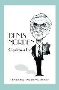 Clips From A Life - Denis Norden - cover