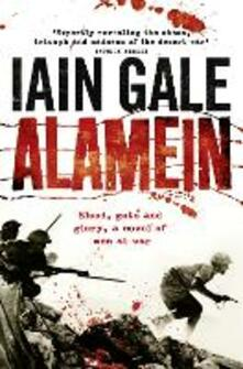 Alamein: The Turning Point of World War Two - Iain Gale - cover