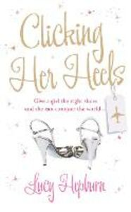 Ebook in inglese Clicking Her Heels Hepburn, Lucy