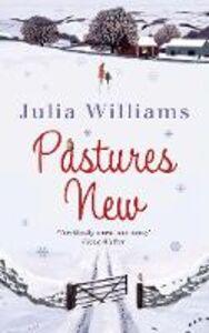 Ebook in inglese Pastures New Williams, Julia