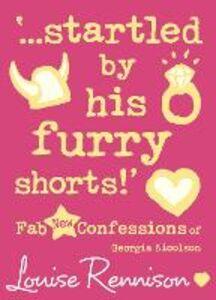 Foto Cover di '...startled by his furry shorts!' (Confessions of Georgia Nicolson, Book 7), Ebook inglese di  edito da HarperCollins Publishers