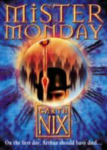 Ebook in inglese Mister Monday (The Keys to the Kingdom, Book 1) Nix, Garth