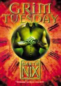 Ebook in inglese Grim Tuesday (The Keys to the Kingdom, Book 2) Nix, Garth