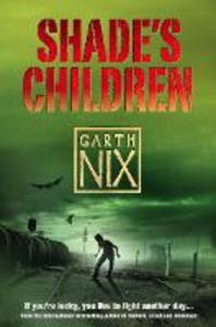 Ebook in inglese Shade's Children Nix, Garth